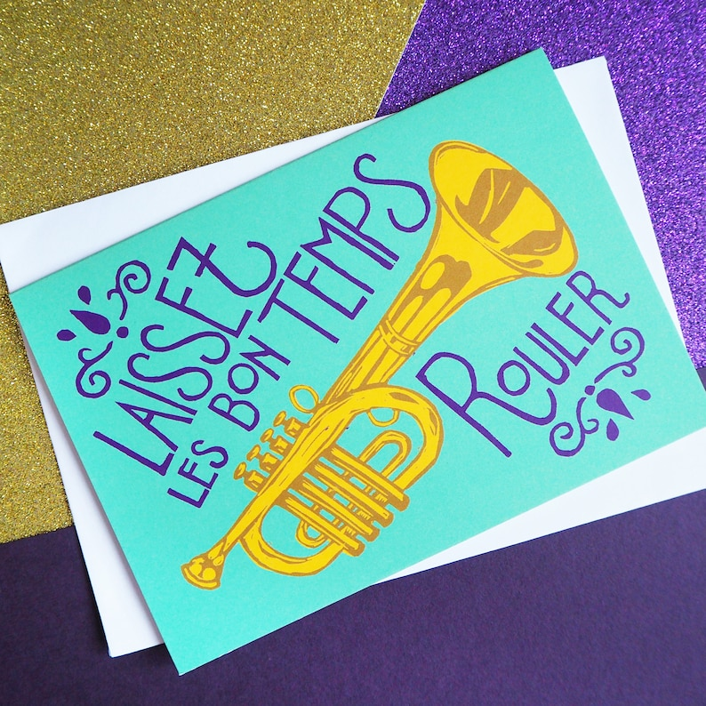 Laissez les bon temps rouler greeting card Just Because Card image 0
