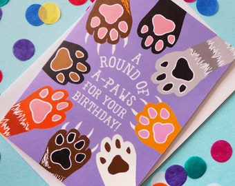 Funny Cat Birthday Card, Round of A-Paws Pun Birthday Card, Cute Birthday card, Cat Lover Birthday Card, Paws Happy Birthday Card