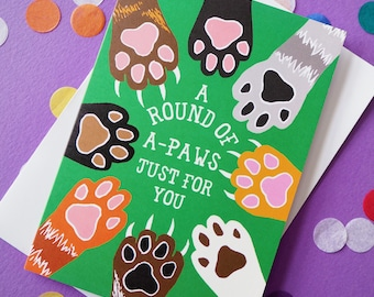 Funny Cat Well Done Card, Pun Card Round of A-Paws Congratulations Card, Cat Lover Card, Friendship Card, Graduation Card, New Job Card