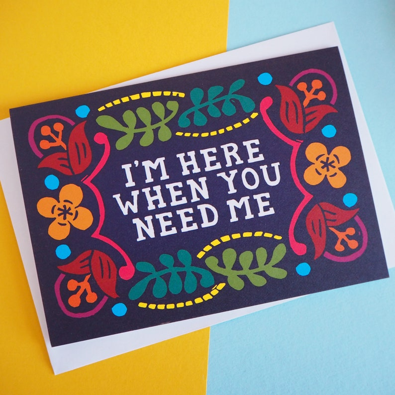 I'm here when you need me Card Sympathy card Thinking of image 0