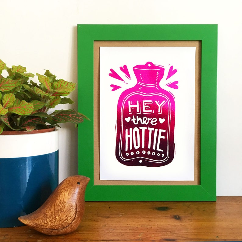 Hey there Hottie Metallic Foil Print From Linocut Pink