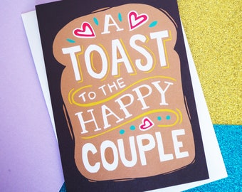 A Toast to the Happy Couple Funny Wedding or Engagement Card, A6 Size Pun wedding card