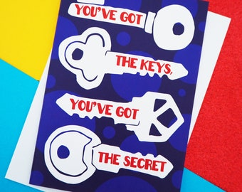 You've got the Keys Funny 90s Dance Music New House Card, Moving house card, New Home card, Housewarming card A6 size