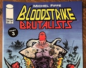 Bloodstrike: Brutalists 3 • Signed Issue 24