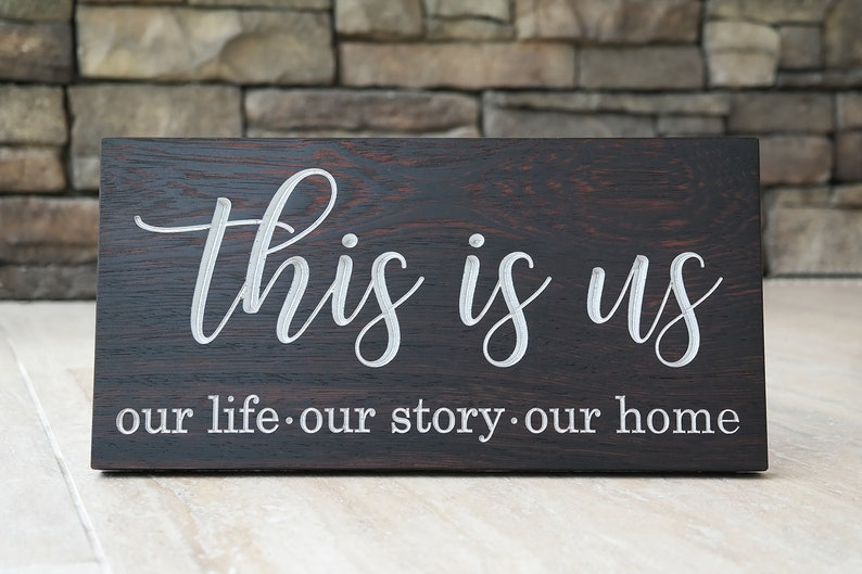 This Is Us Sign Personalized Wood Sign Our Life Our Story Our Home Family Decor