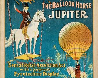 Digital Download - Antique Circus Poster - Jupiter the Balloon Horse - Vintage Americana Carnival Print - Victorian Horse Art