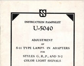 1932 Union Switch Signal Instruction Pamphlet - Adjustment of S11 Type Lamps