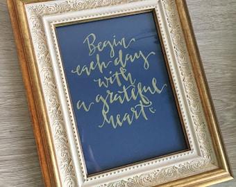 Handwritten Quote, Begin each day...