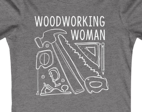 Woodworking Woman Tee Shirt