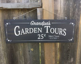 Custom Garden Tours Sign