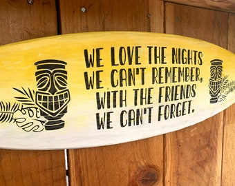 Friends We Can't Forget Sign