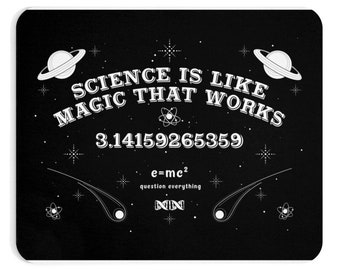 Science is Like Magic That Works Mousepad