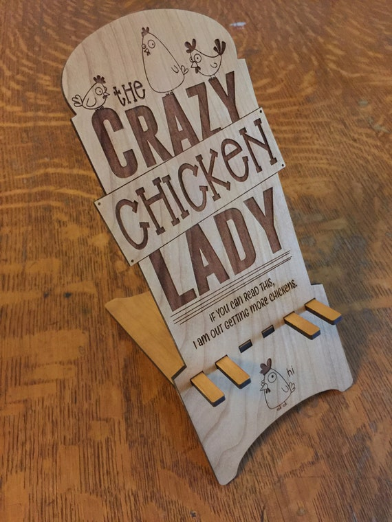 Crazy Chicken Lady Smart Phone Stand
