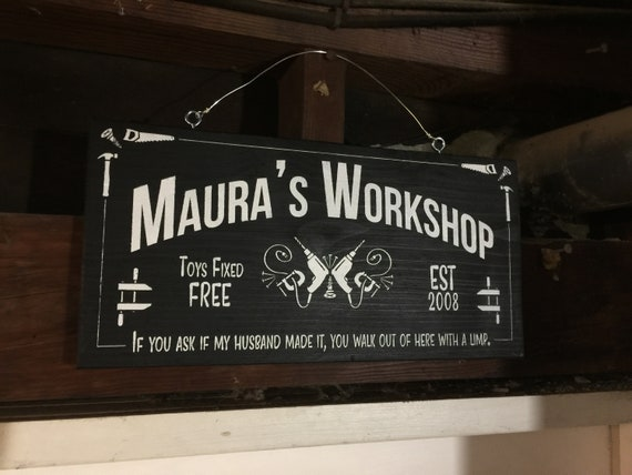 Personalized Humorous Workshop Sign with laser cut detail and hand painted on Redwood Fence Board // Gifts for Her // House Warming Gift
