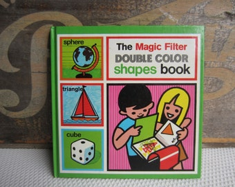 1977 The Magic Filter Double Color Shapes Book
