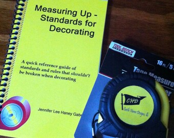 Book, Measuring Up, Standards for Decorating; free shipping & free tape measure included