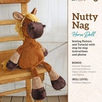 Plush Horse Doll Sewing Pattern and Tutorial Rustic Horseshoe's Orginal Nutty Nag Toy Horse