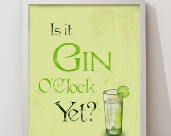 Is it Gin )'clock yet quote A3/A2 UNFRAMED Poster wall art