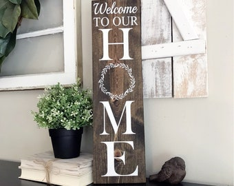 Welcome To Our Home Wood Sign, Farmhouse, Home Decor, Wreath, Indoor/Outdoor