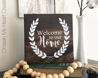 Welcome To Our Home - Wood Sign, Farmhouse, Magnolia, Wall Decor, Home, Wreath, Primitive