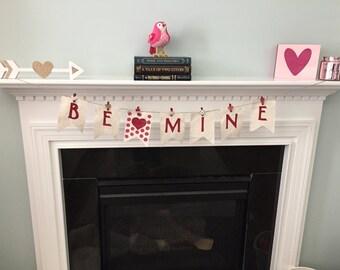 Be Mine banner, Valentine banner, Valentine garland, Valentines decoration, Fireplace banner, Be Mine garland, Muslin banner