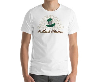 The Mad Hatter - Unisex T-Shirt