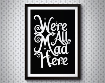 We're All Mad Here | Alice in Wonderland Giclee