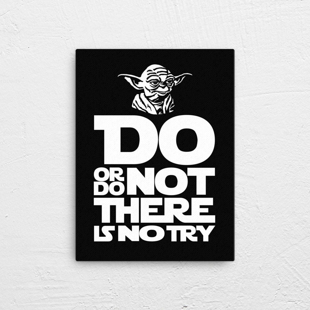 Do or Do Not There is No Try Canvas | Yoda Star Wars | Multiple Size Options