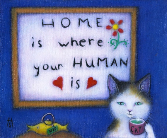 Home is Where your Human Is. Original Heidi Shaulis calico cat oil painting