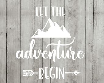 Wedding SVG Cutting File Let The Adventure Begin Mountain Vinyl Sign Cricut Silhouette JPG PDF