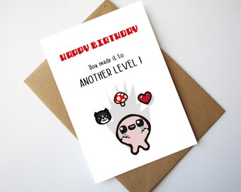 The Binding of Isaac Birthday Card You made it to another Level !
