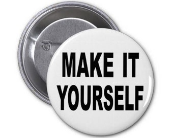 """Custom Button, Made to order button, Custom order badge, Pin, Party Favor, 2.25"""" Pinback Button, Photo Badge, Easter, Stocking Stuffer"""