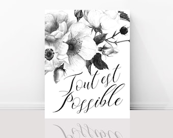 Paris Art Print -  All is Possible, Inspirational French Quote, Black and White Graphic Print, Gallery Wall, Home Decor, Large Wall Art