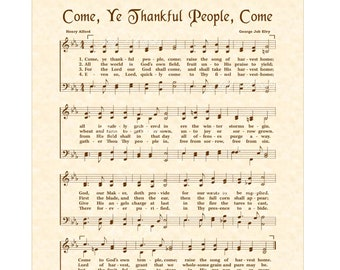 Come Ye Thankful People Come - Christian Home & Office Decor Wall Art Sheet Music Art Hymn On Parchment Vintage Verses Faith Inspirational