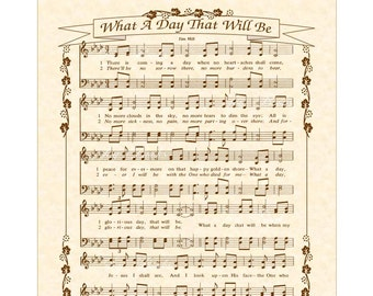 What A Day That Will Be - Custom Christian Home Decor - VintageVerses Sheet Music- Hymn Wall Art- Inspirational Wall Decor- Antique Hymn Art