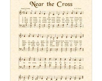 NEAR THE CROSS - Christian Home & Office Decor - Sheet Music Wall Art - Vintage Verses Hymn Wall Art - Inspirational Wall Art