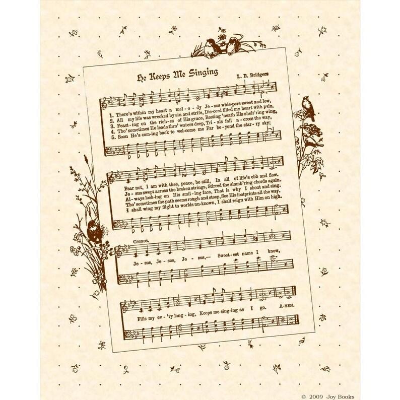 HE KEEPS Me SINGING --- 8 x 10 Antique Hymn Art Print Sheet Music