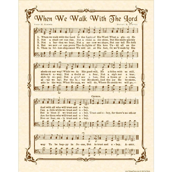 WHEN We WALK With The LORD aka Trust & Obey - Hymn Wall Art - Custom  Christian Home Decor- VintageVerses Sheet Music- Inspirational Wall Art