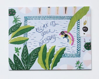 Relax Its Your Birthday - Birthday - Girl - Plants - Note - Card - Funny