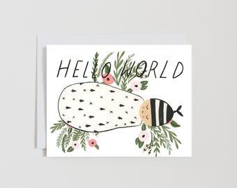 Hello World - Baby - New Baby - Card - gift -florals - Toronto - Canada - Gender Neutral