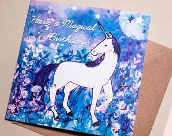 Have a Magical Birthday Greeting Card - Birthday Card - Card for All - Illustrated Card - Unicorn