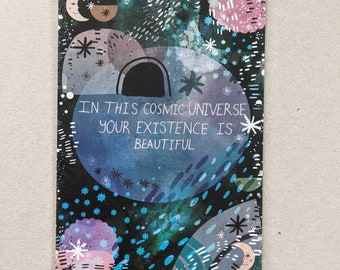 In This Cosmic Universe A6 Postcard - Small Art -Stars -Galaxy - Motivational - Gift Idea -Words-Quotes-Universe -Stationery- Illustration