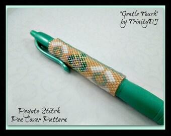 BP-PEN-00-2015-23 - Gentle Touch- Even Count Peyote Pattern, seed bead pen, beadweaving tutorial,beaded pen,pen cover pattern,