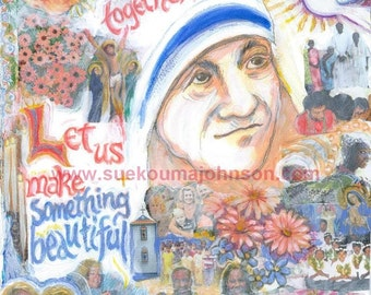Mother Theresa - Inspirational Collage - Painting - Print - in Three Sizes