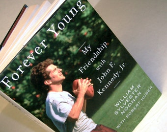 Vintage Collectible Books Forever Young President John Kennedy Son Best Friends Famous JFK Son Paparazzi Skirmishes Sexiest Man Alive Book