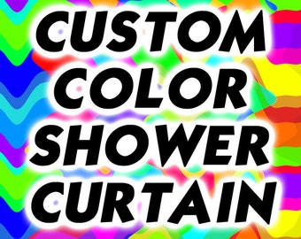 Custom Color Shower Curtain, Personalized Pattern Design, Monogrammed Bathroom Decor, extra long custom fabric colors