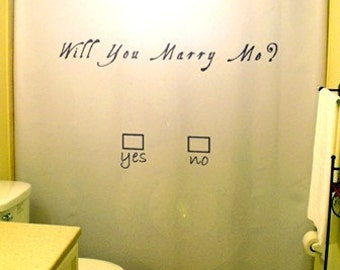 Unique Marriage Proposal Shower Curtain, Will You Marry Me Love propose romantic engagement wedding valentine's day bathroom decor