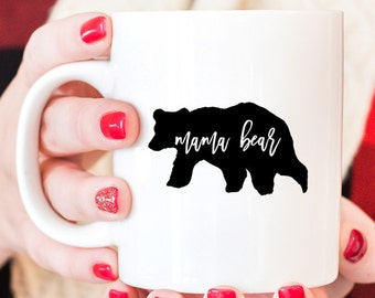 Mama Bear coffee mug, New mom coffee mug for mama bear, gift for moms, mommy coffee mug, mama bear mug, new mom gift