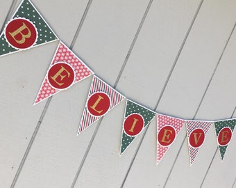 BELIEVE Christmas banner -- great for fireplace mantel
