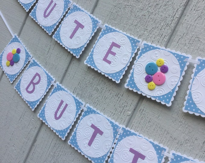 Button banner for birthday, baby shower, tea party, retirement (custom message)